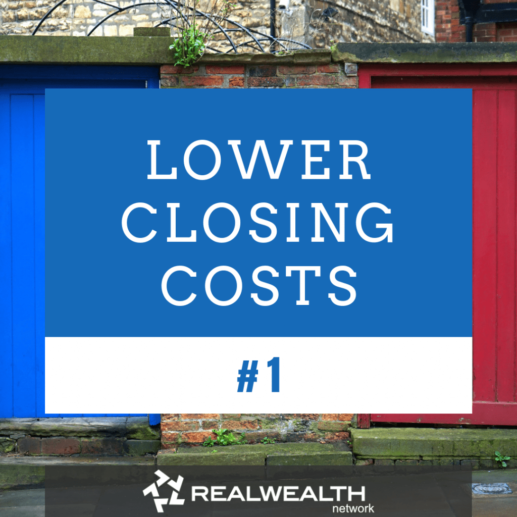 1 Lower Closing Costs