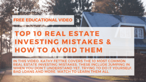 Top 10 Real Estate Investing Mistakes & How To Avoid Them Video