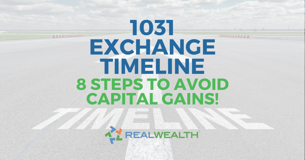 1031 Exchange Timeline: 8 Steps To Avoid Paying Capital Gains