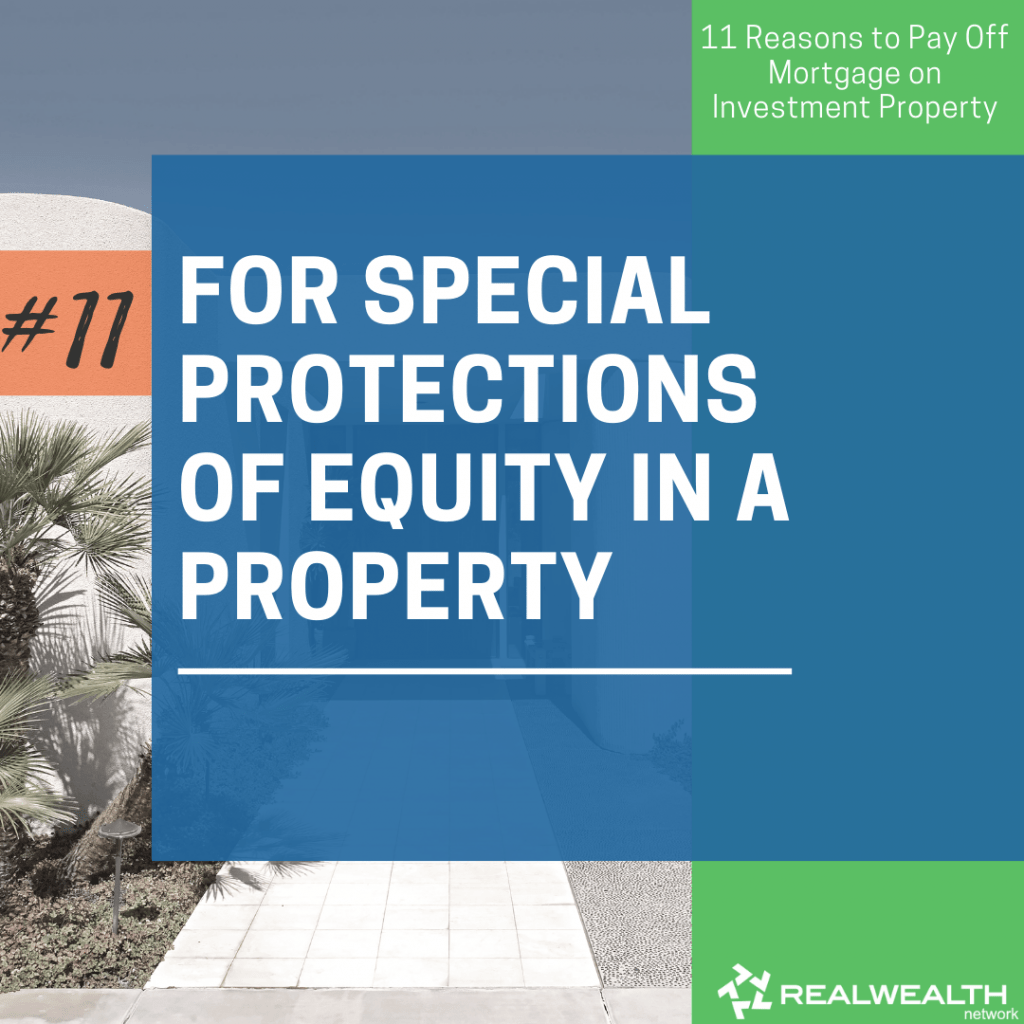 11- For Special Protections of Equity in a Property