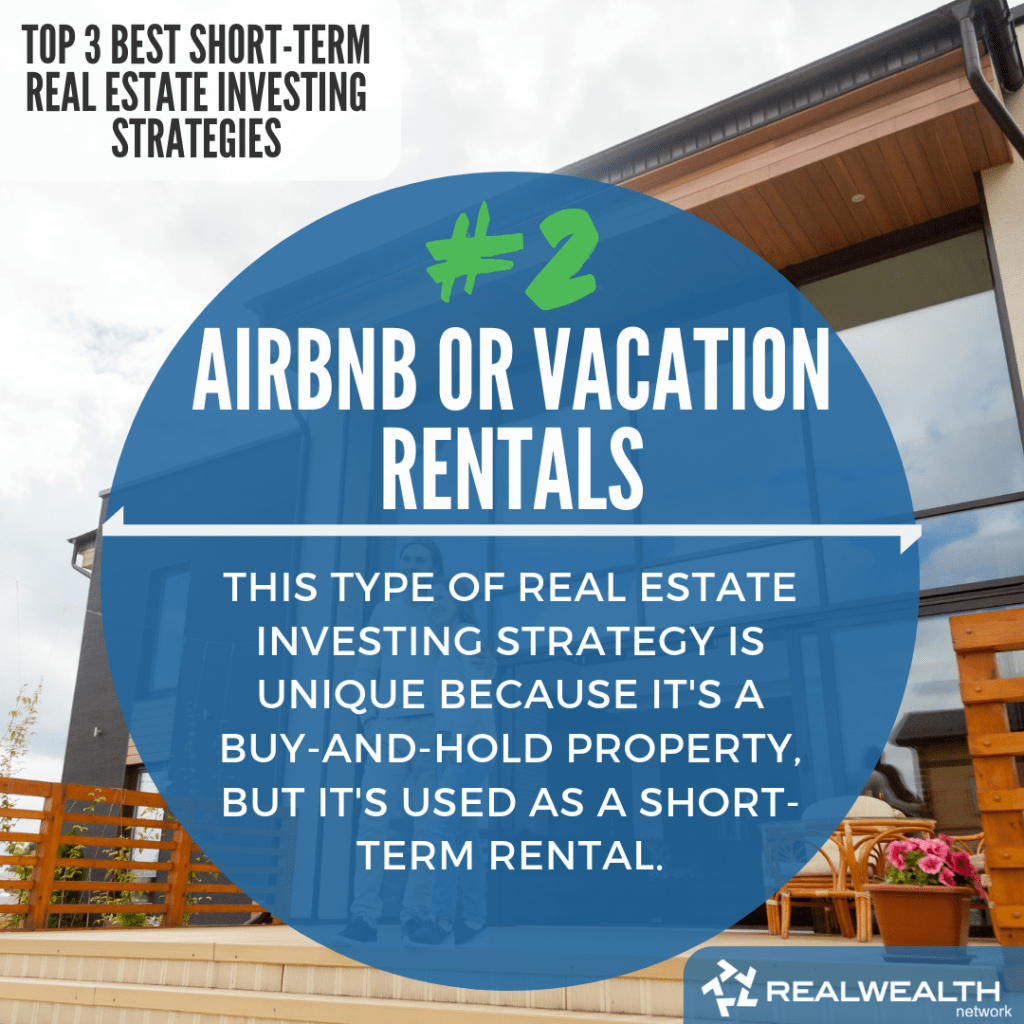 2- Airbnb or Vacation Rentals
