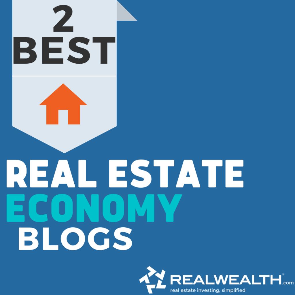 Image Highlighting 2 Best Real Estate Economy Blogs