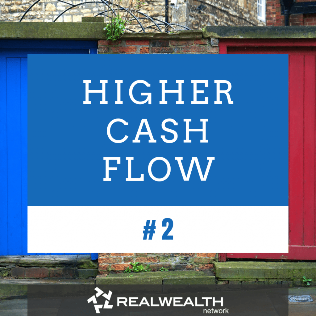 2 Higher Cash Flow