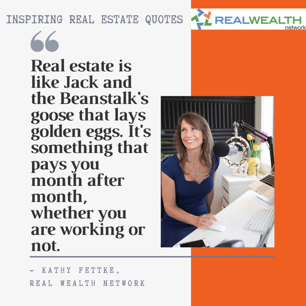 Image Highlighting 2-Inspiring Real Estate Quotes-Kathy Fettke