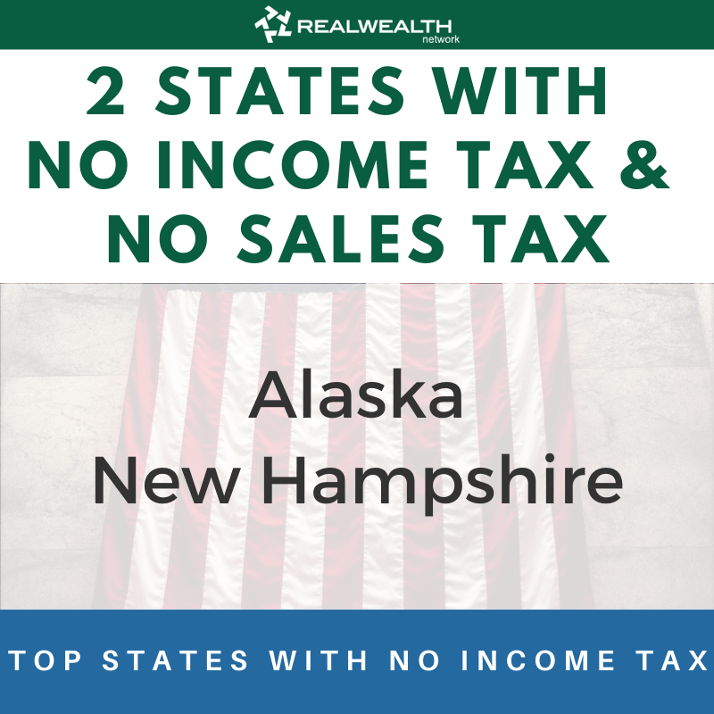 2 States with No Income Tax & No Sales Tax