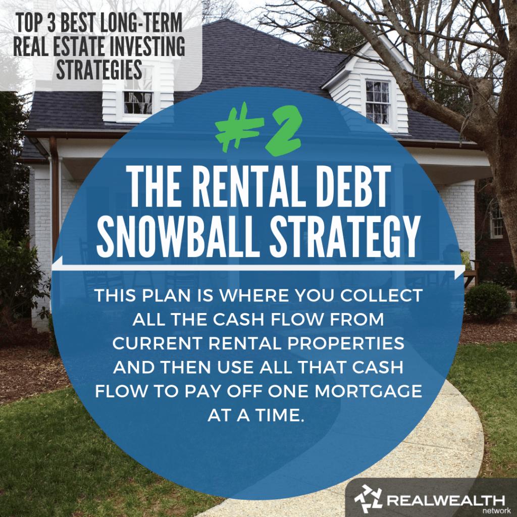 2- The Rental Debt Snowball Strategy
