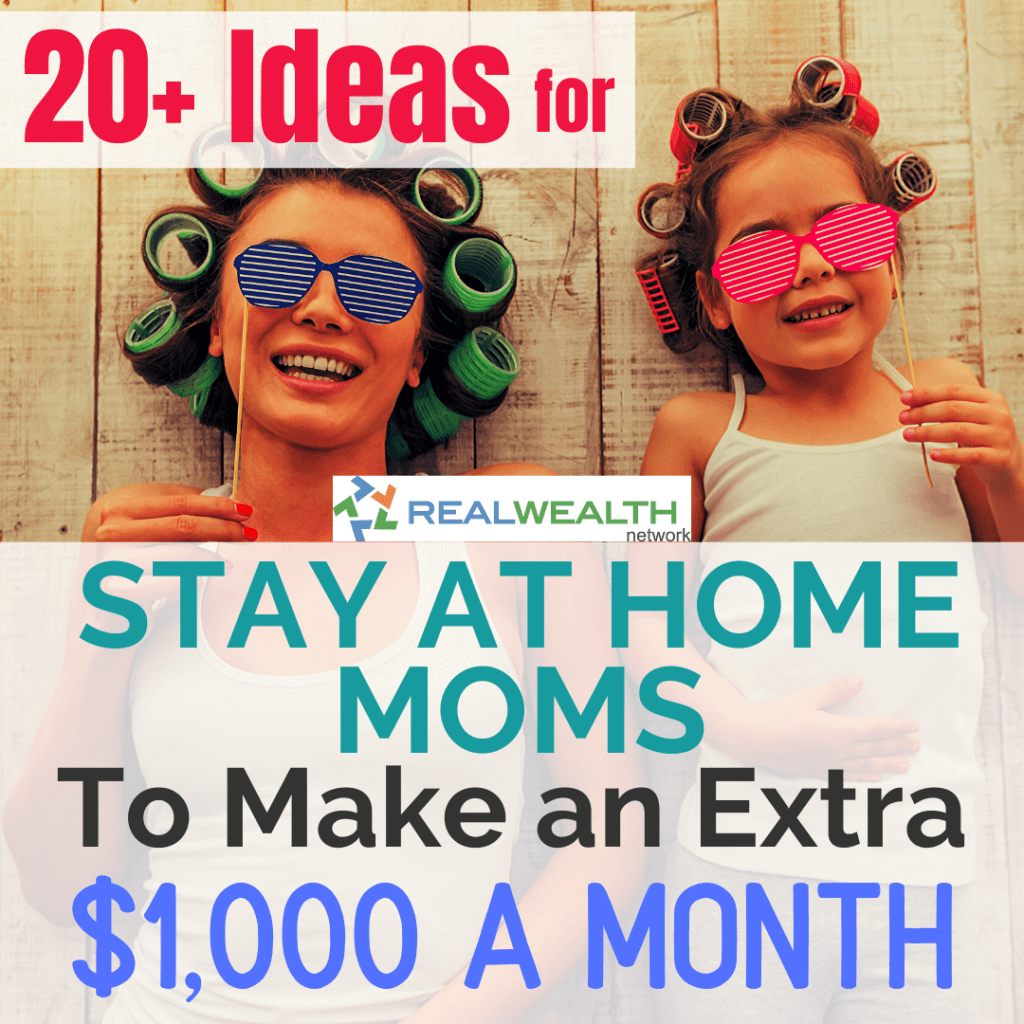 Image Highlighting 20 Plus Ideas for Stay at Home Moms to Make an Extra 1000 a Month
