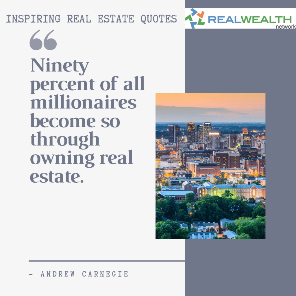 Image Highlighting 3-Inspiring Real Estate Quotes- Andrew Carnegie