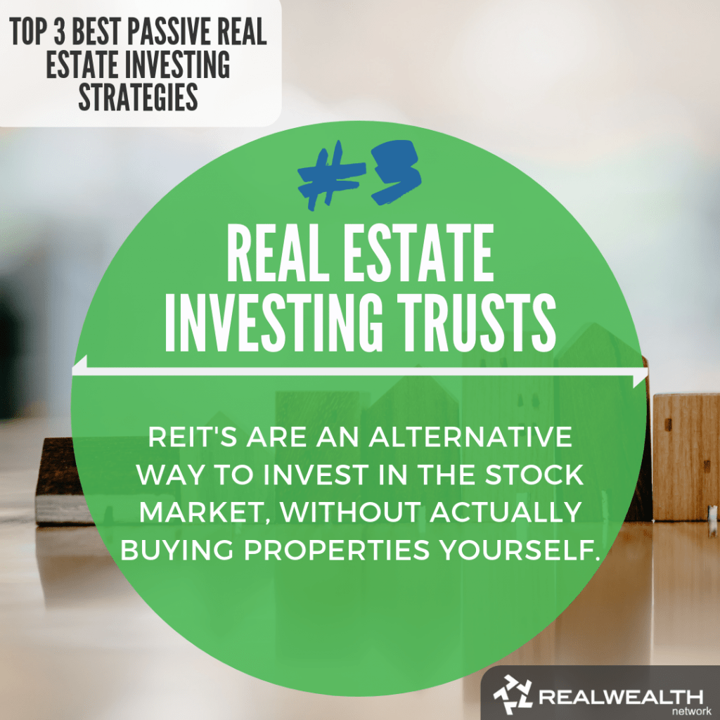 3- Real Estate Investing Trusts