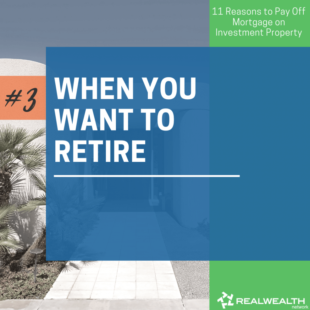 3- When You Want to Retire