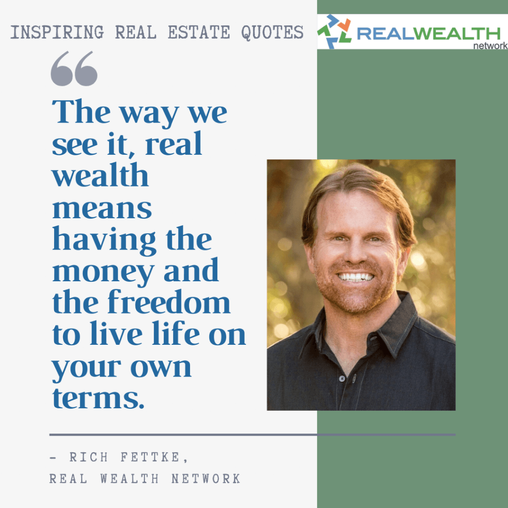Image Highlighting 4-Inspiring Real Estate Quotes-Rich Fettke