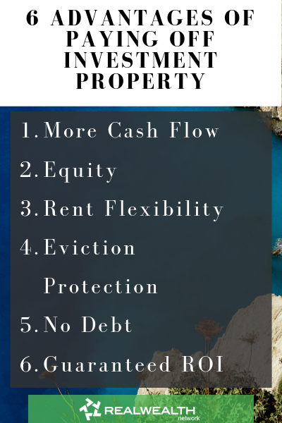 6 Advantages of Paying Off Investment Property