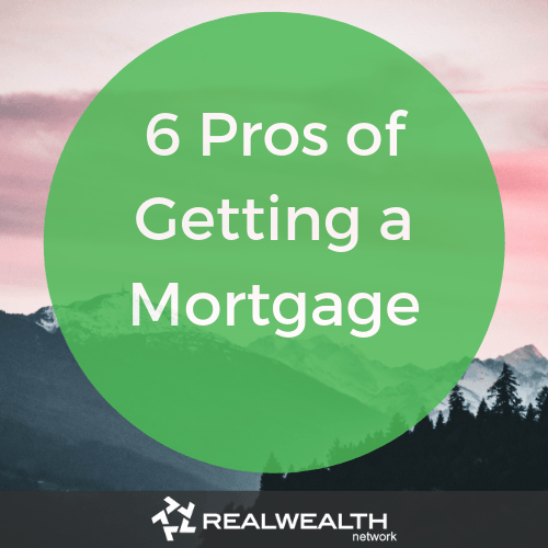 6 pros of getting a mortgage image