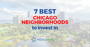 Featured Image for Article - 7 Best Chicago Neighborhoods to Invest In