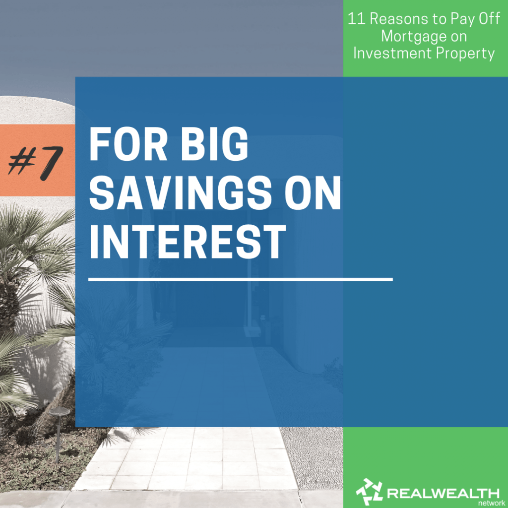7- For Big Savings on Interest