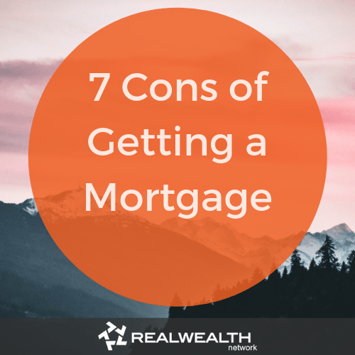 7 cons of getting a mortgage image