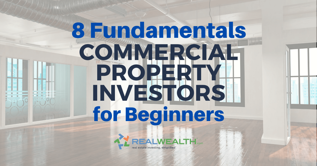 Featured Image for Article - 8 Fundamentals Commercial Property Investors For Beginners