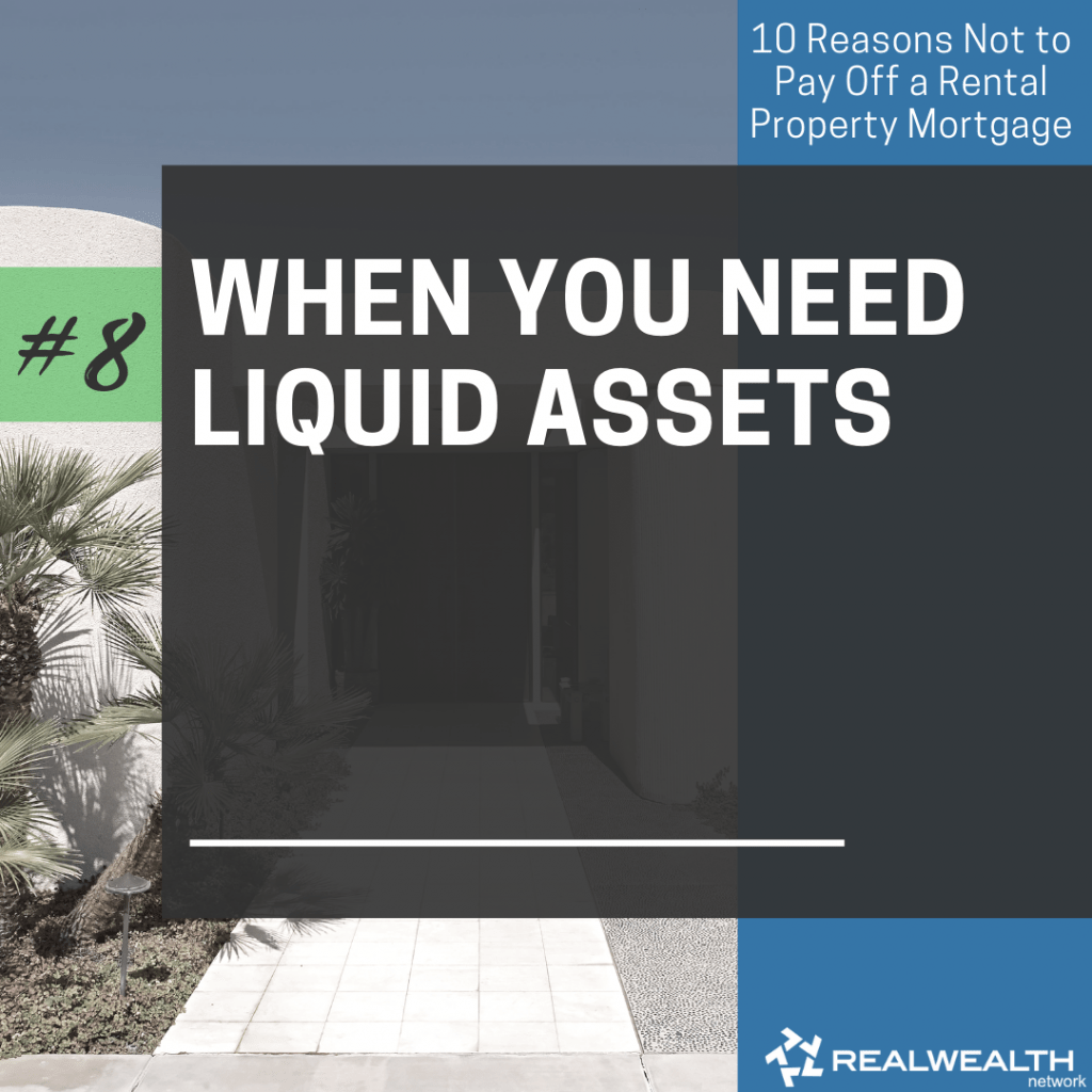 8- When You Need Liquid Assets