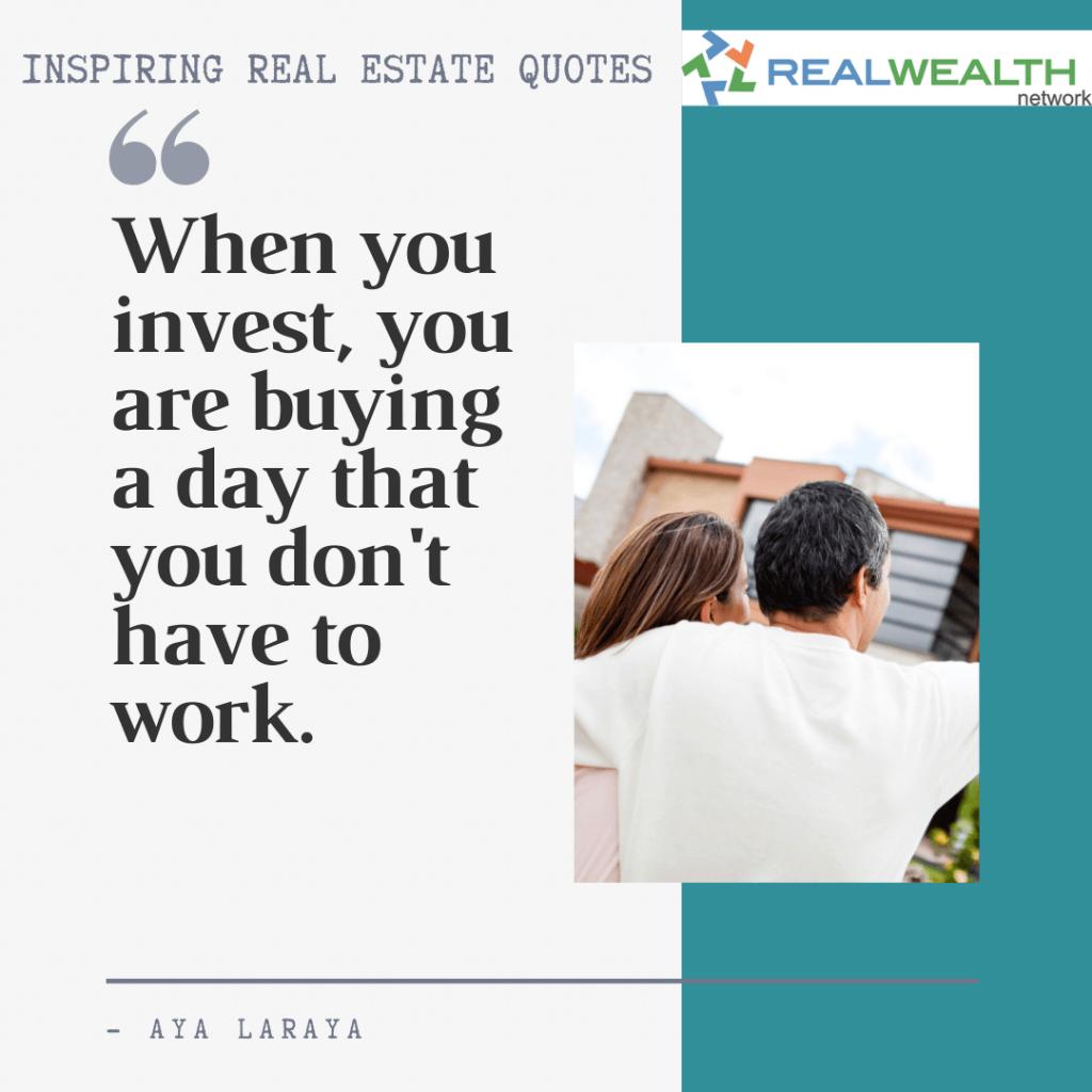 Image Highlighting 9-Inspiring Real Estate Quotes-Aya Laraya
