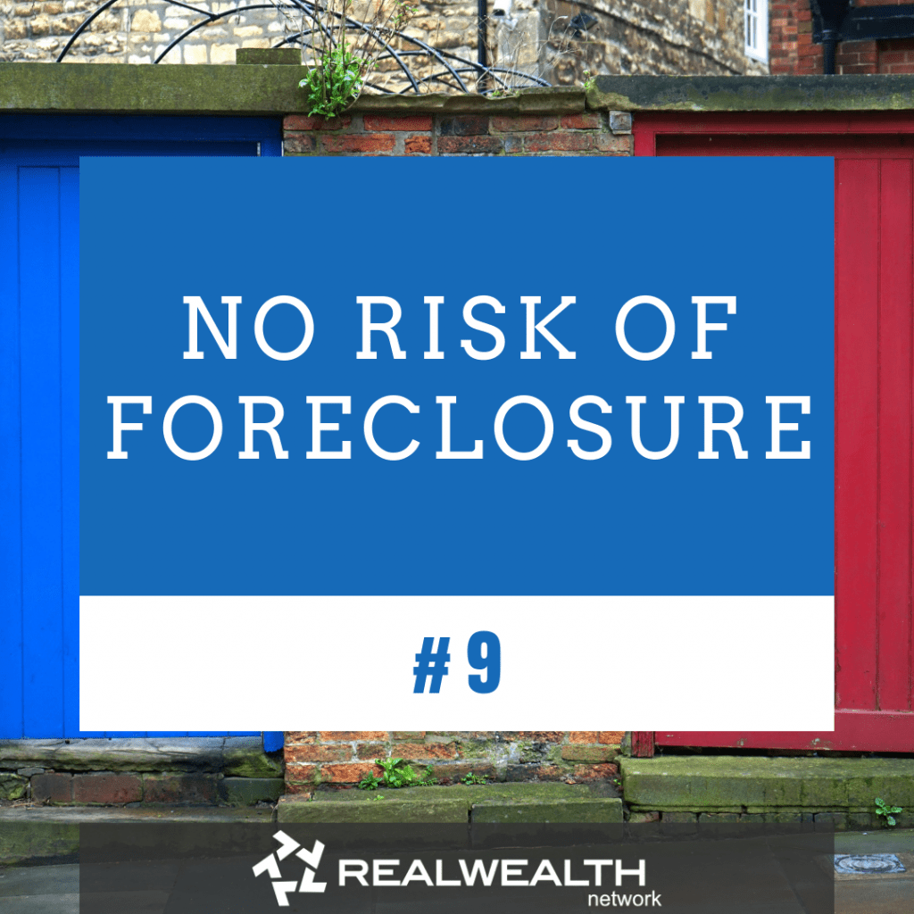 9 No Risk of Foreclosure