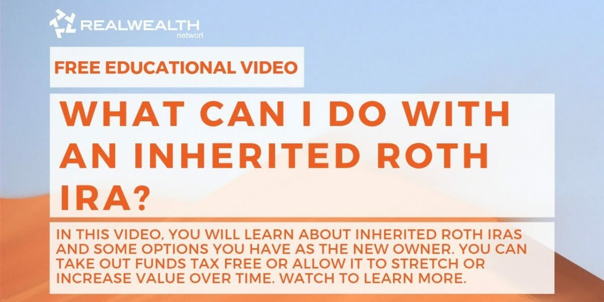 What Can I Do With an Inherited Roth IRA?