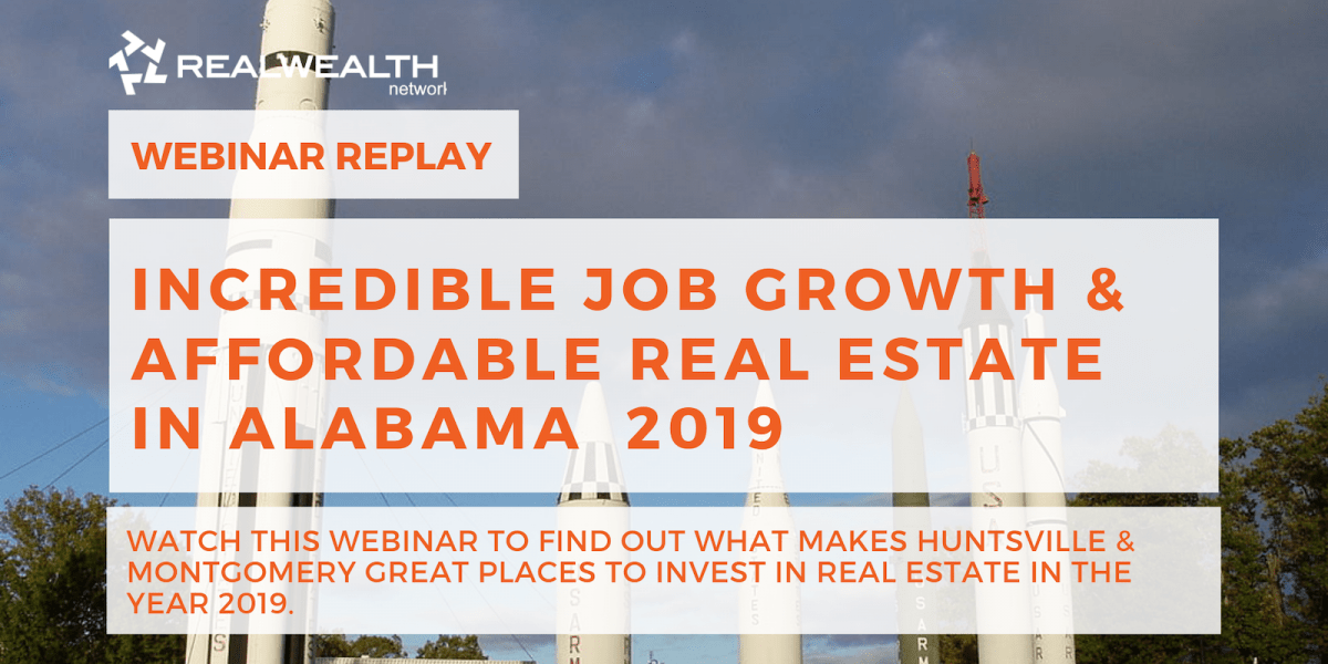 Incredible Job Growth & Affordable Real Estate in Alabama 2019