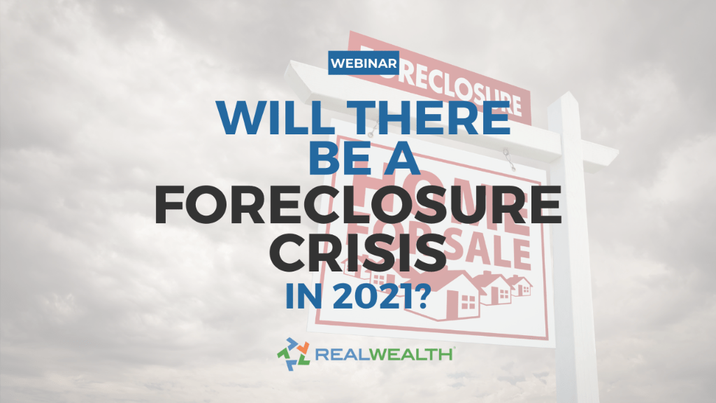 Featured Image for Webinar - Are We Headed For a Foreclosure Crisis