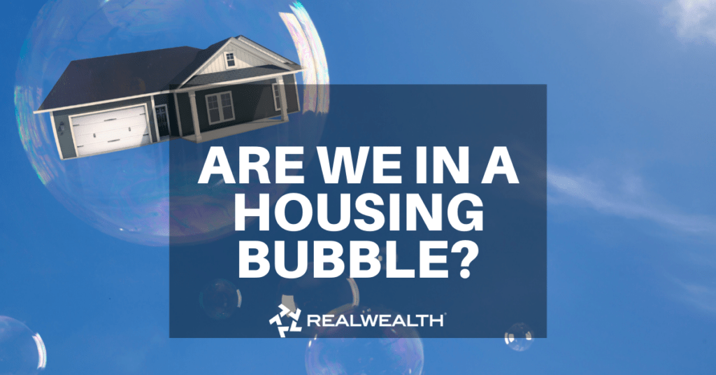 Are We In a Housing Bubble Article by Leah Collich
