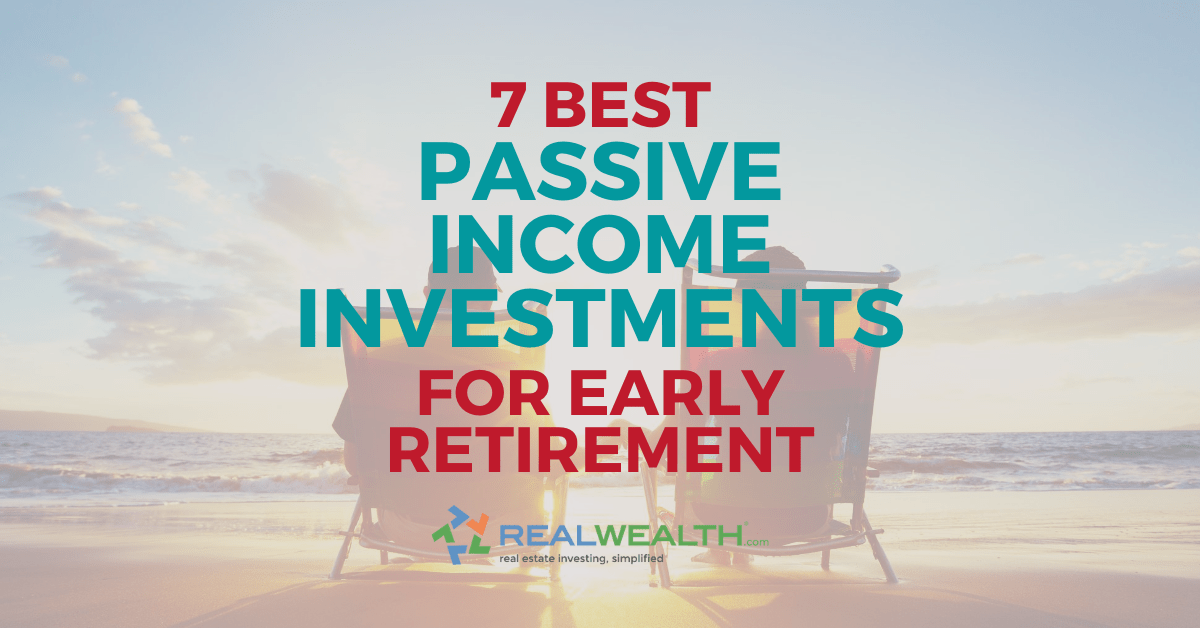 Featured Image for Article - Best Passive Income Investments for Early Retirement