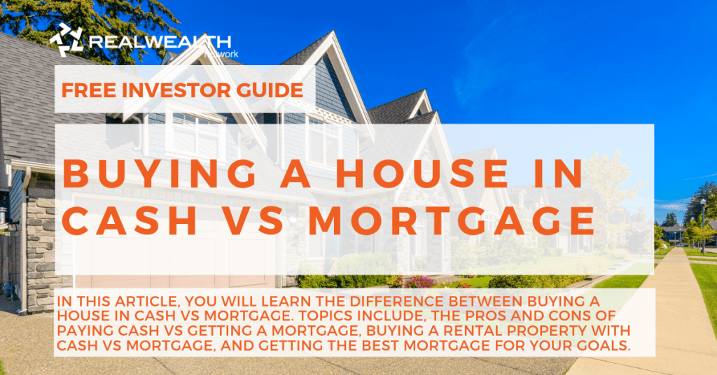 Buying a House in Cash vs Mortgage