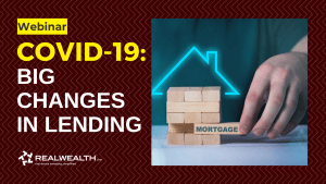 Big Changes in Lending During COVID-19 & What It Means for Landlords WEBINAR
