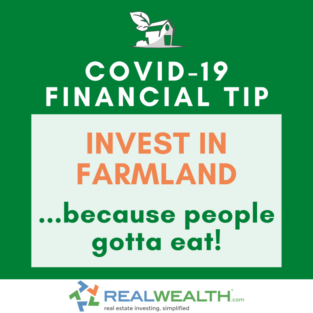 Image Highlighting COVID-19 Financial Tip-Invest in Farmland