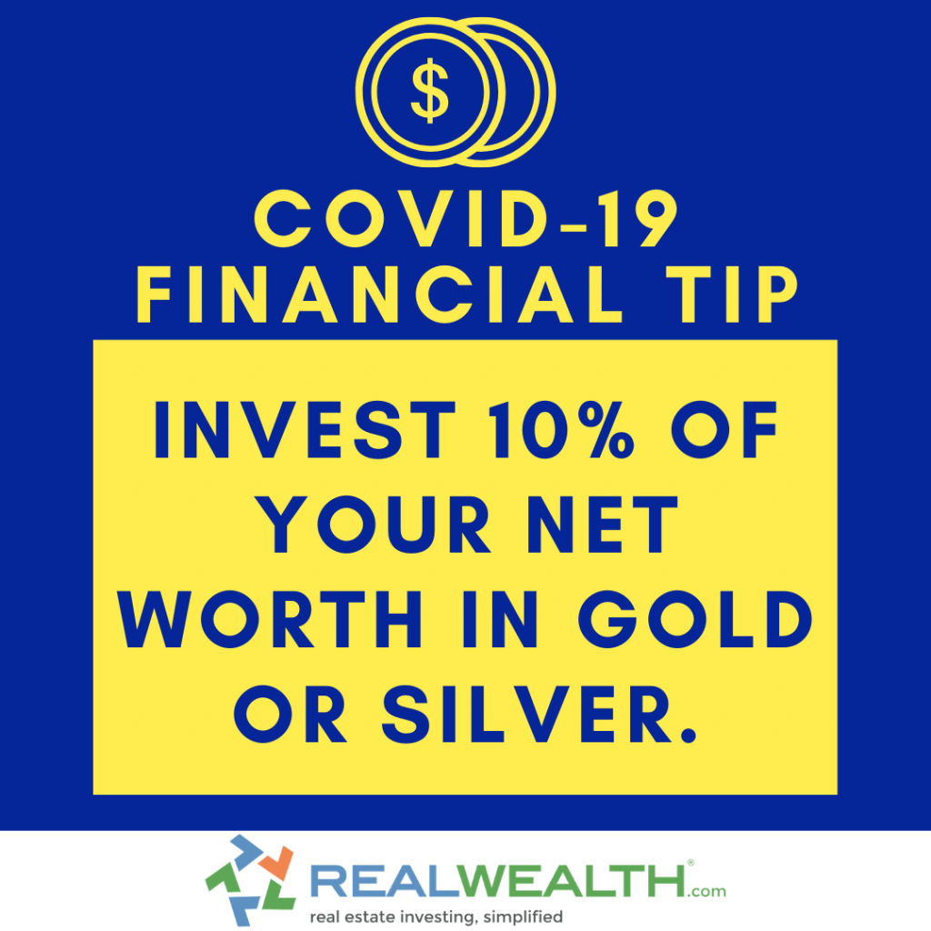 Image Highlighting COVID-19 Financial Tip-Invest in Gold and Silver