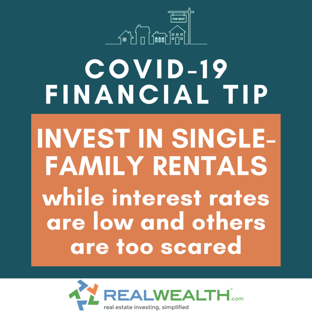 Image Highlighting COVID-19 Financial Tip-Invest in Single Family Rentals