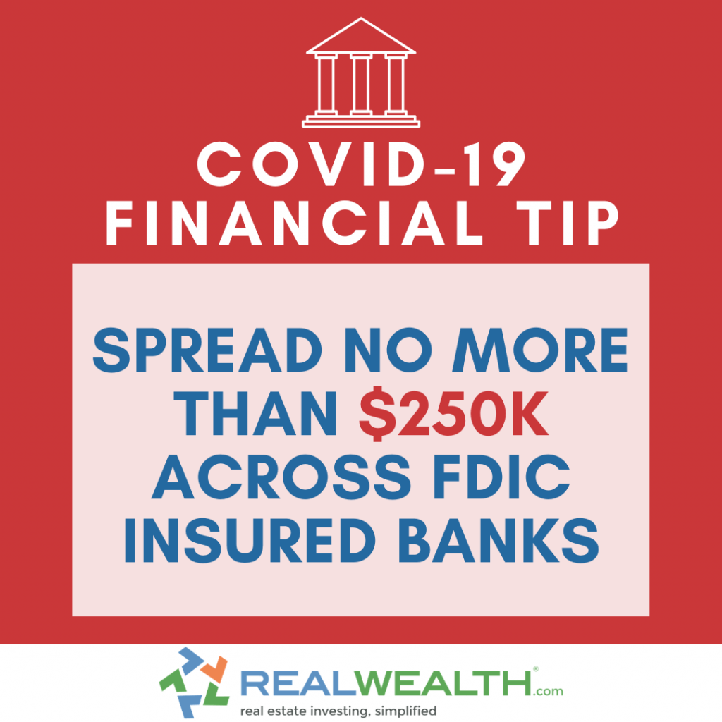 Image Highlighting COVID-19 Financial Tip-Keep money in FDIC Insured Banks