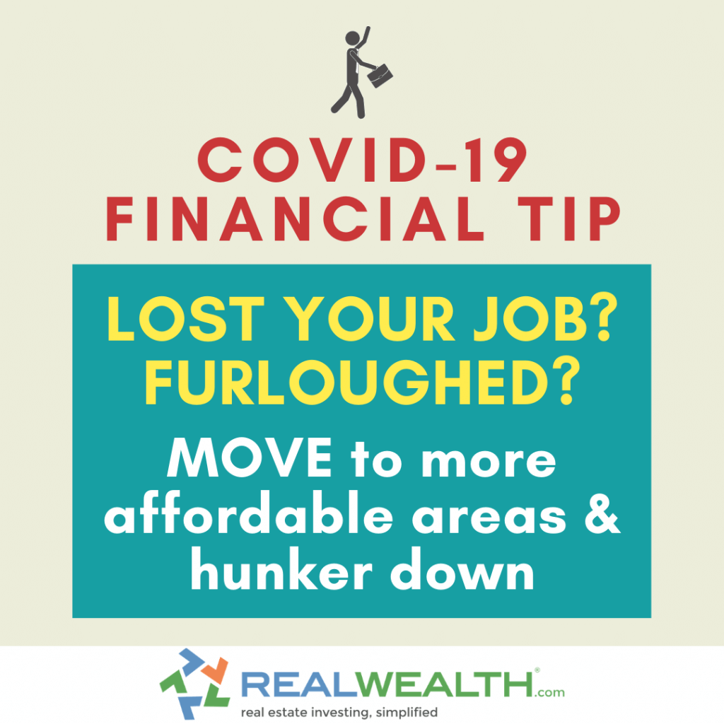 Image Highlighting COVID-19 Financial Tip-Move to More Affordable Areas and Hunker Down
