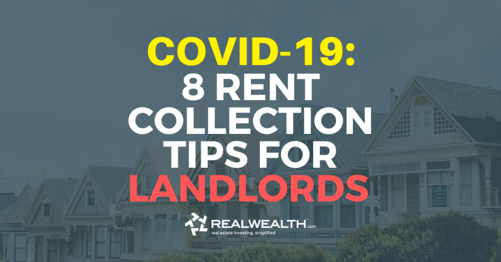 8 Tips for Collecting Rent During Coronavirus (COVID-19)
