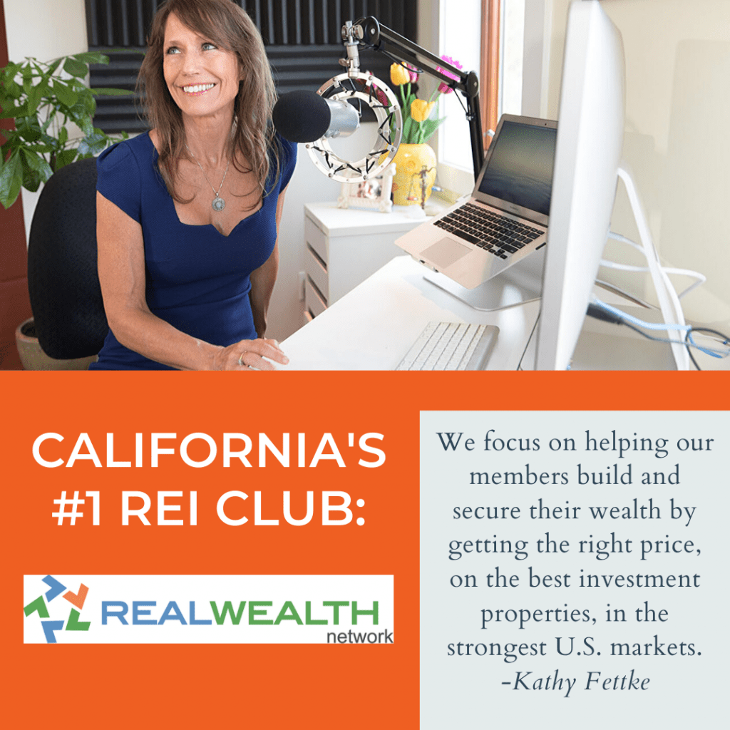 Image Highlighting California's #1 REI Club: Real Wealth Network