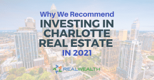 Featured Image for Article - Charlotte Real Estate Investing 2021: Trends, Opportunities and Properties For Sale