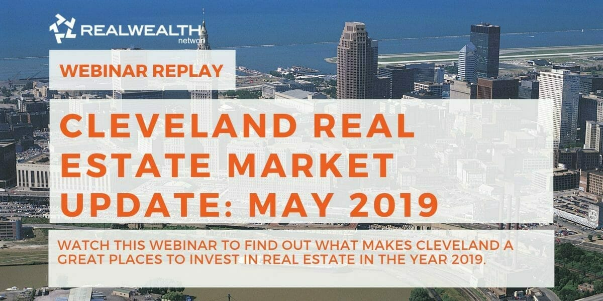 Cleveland Real Estate Market Update: May 2019