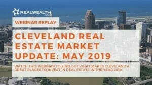 Cleveland Real Estate Market Update May 2019 Webinar