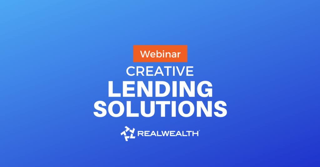 Creative Lending Solutions Webinar