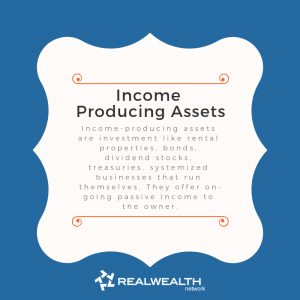 Definition of Income Producing Assets image