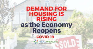 Featured Image for Article - Demand for Housing is Rising as the Economy Reopens [COVID-19]