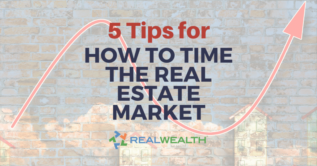 Featured Image for Article - Five Tips for How to Time the Real Estate Market