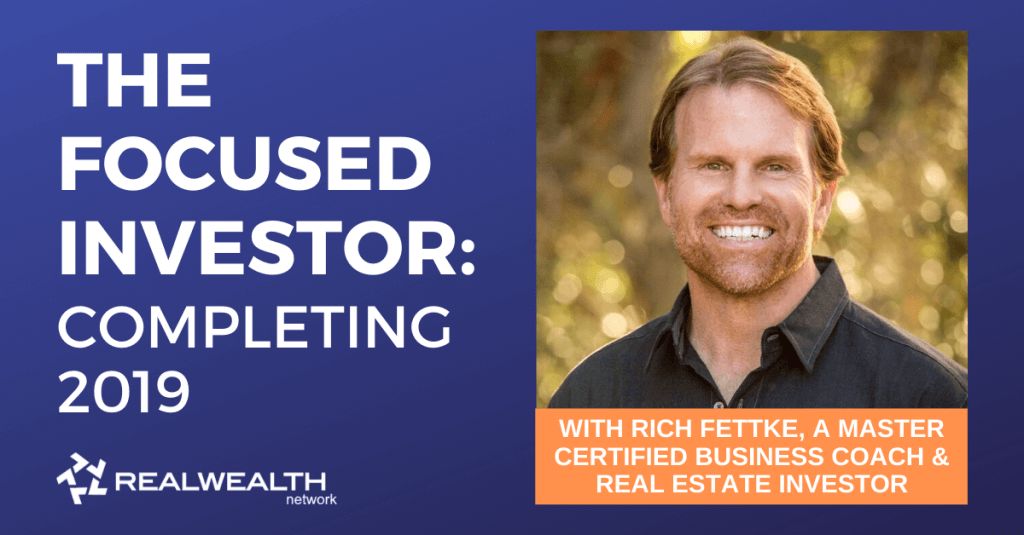 The Focused Investor Webinar with Rich Fettke: Completing the Year 2019