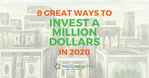 Featured Image for Article - Great Ways to Invest a Million Dollars in 2020