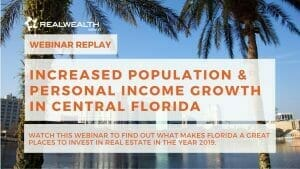 Increased Population & Personal Income Growth in Central Florida Real Estate Market [Webinar Replay]