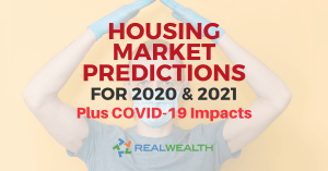 Featured Image for article Housing Market Predictions for 2020 & 2021 [Plus COVID-19 Impacts]