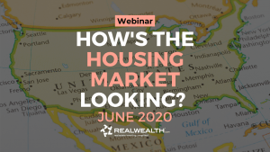 Housing Market Update June 2020 with Kathy Fettke (Webinar)